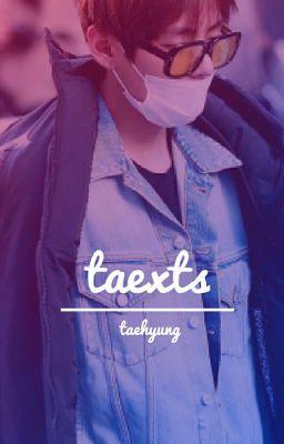taehyung | taexts