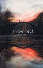 imperfect by sdmnbog