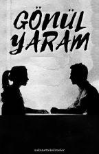Gönül Yaram by sukunettekelimeler