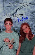 La guerra nerd by Aracelis_V