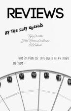 ספר ביקורות by slayqueenreviews