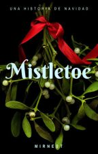 [ Mistletoe ] by Mirnest_