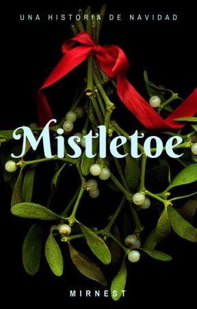 [ Mistletoe ] by Mirnest_