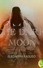 The Dark Moon  by ele_raguso