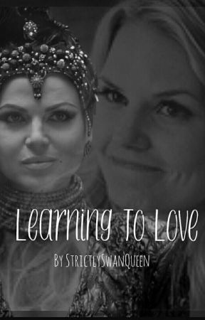 Learning to Love by StrictlySwanQueen