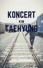Koncert | Kim Taehyung by Mniammmmm