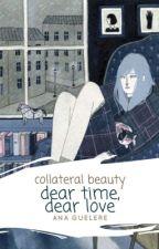Dear time, dear love  CollateralBeauty by atenuar-te