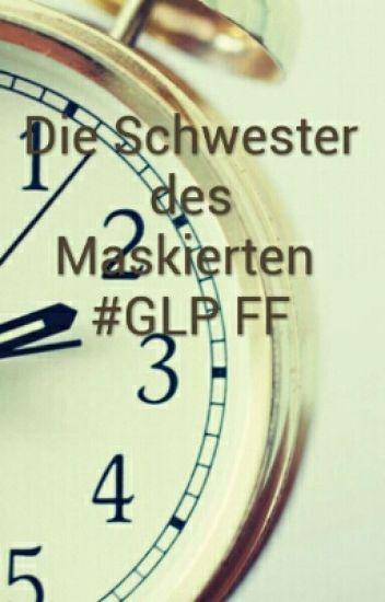 Die Schwester des Maskierten #GLP #Paluten FF