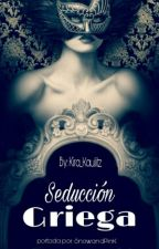 Seducción Griega  by kira_kaulitz