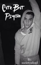 Cute But Psycho // Grayson Dolan by societysdead