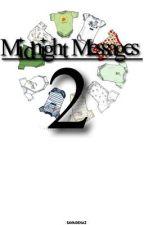 Midnight Messages 2   hs  by savagehaz