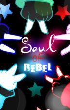 Soul of Rebels by Star_flor