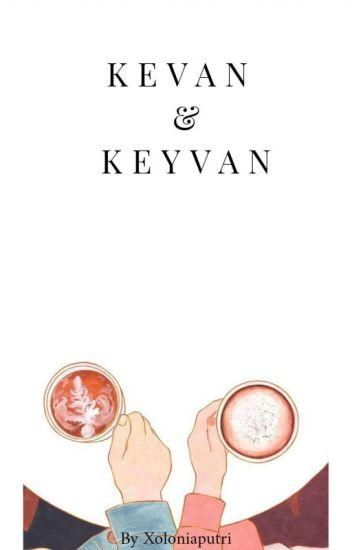 Kevan & Keyvan (Complete)