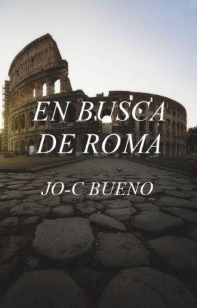 En Busca De Roma by JocBueno