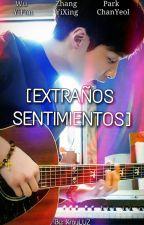 EXTRAÑOS SENTIMIENTOS [KrAy/ChanBaek] by KrayLUZ