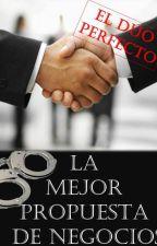 LA MEJOR PROPUESTA DE NEGOCIOS. by ParanormalParadise