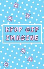 Kpop GIF Imagine by StardustAndAnemones