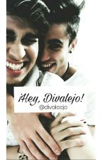 ¡Hey, Divalejo! #3 by divaleejo