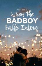 When The Badboy Falls Inlove  by MischievousTale