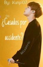 ¿Casados por accidente? (J Hope y Tú) Inactiva by KunpiG7