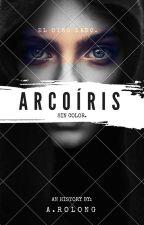 Arcoíris. by LuzRolong
