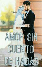 Amor Sin Cuento De Hadas by Queen_Lhmd