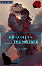 Miraculous A - Mistake by Sophiasouthforce