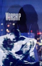 Worship by asapbhris