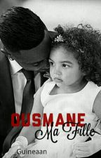 Ousmane - Ma Fille by _Guineaan