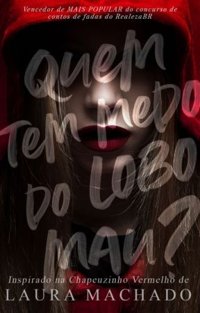 Quem Tem Medo do Lobo Mau? [Completo] by LauraaMachado