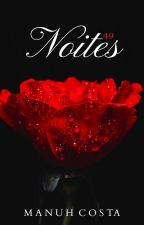 49 Noites by MAHNICOS