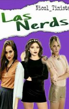 Las Nerds (Ruggarol,Aguslina,Michantina) by Nicol_Tinista