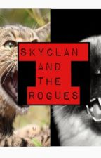 SkyClan And The Rogues {A Roleplay} by FaithStepping