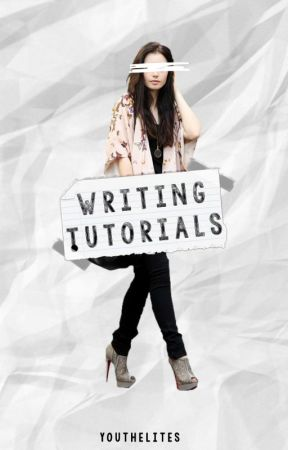 writing tutorials by youthelites