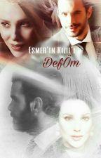 Esmer'in Kızıl'ı - DefÖm  by Kurukznz
