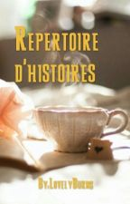 Répertoire d'histoires by LovelyBurns