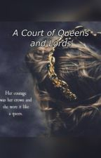 A Court of Queens and Lords by a-readers-blog