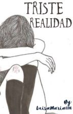 Triste Realidad  by luisamaria0310