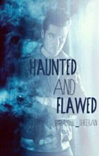 Haunted And Flawed (A Dan Smith fanfiction) by bastille_sheeran