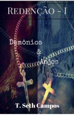 Redenção I - Demônios e Anjos by SethCampos