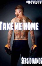 Take me home||Sergio Ramos by ilovejuve