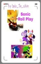 Sonic Roll Play (Medio Pervertido) by AlexZDarlin