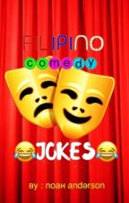 Filipino Comedy Jokes by noahgentner_