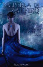 La perla di Zaffiro  by blackswam1