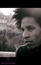 Vague by bourgeoisbabe