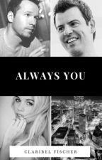 Always You(Donnie Wahlberg/Jordan Knight/NKOTB- Fanfic) by ClaryKnight23