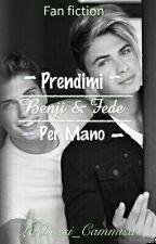 Prendimi Per Mano||Benji & Fede|| by LaRossi_Mascolo