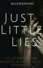 Just Little Lies by bluewxnders