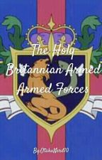 The Holy Britannian Armed Forces  by Kitkat120399