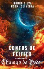 Contos de Feitiço: Chamas do Poder by BrunoSilva638